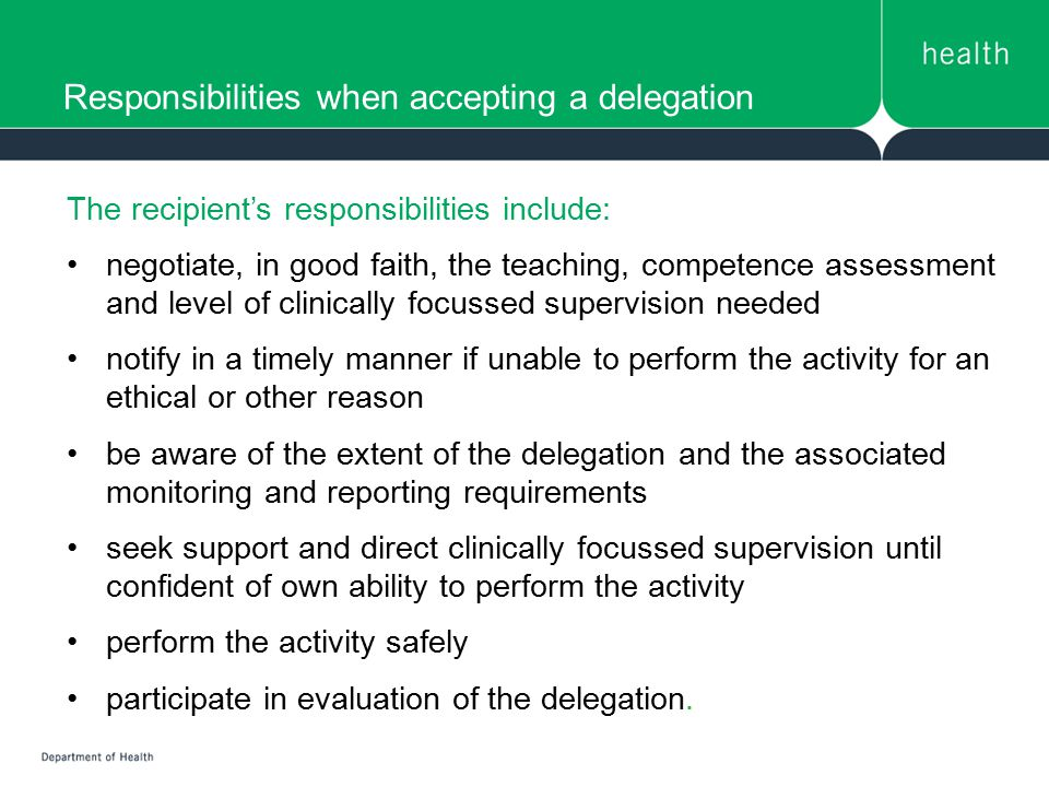 Responsibilities when accepting a delegation
