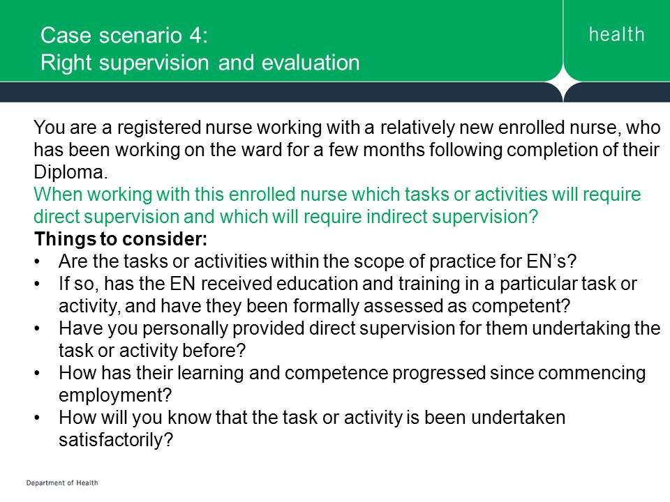 Case scenario 4: Right supervision and evaluation