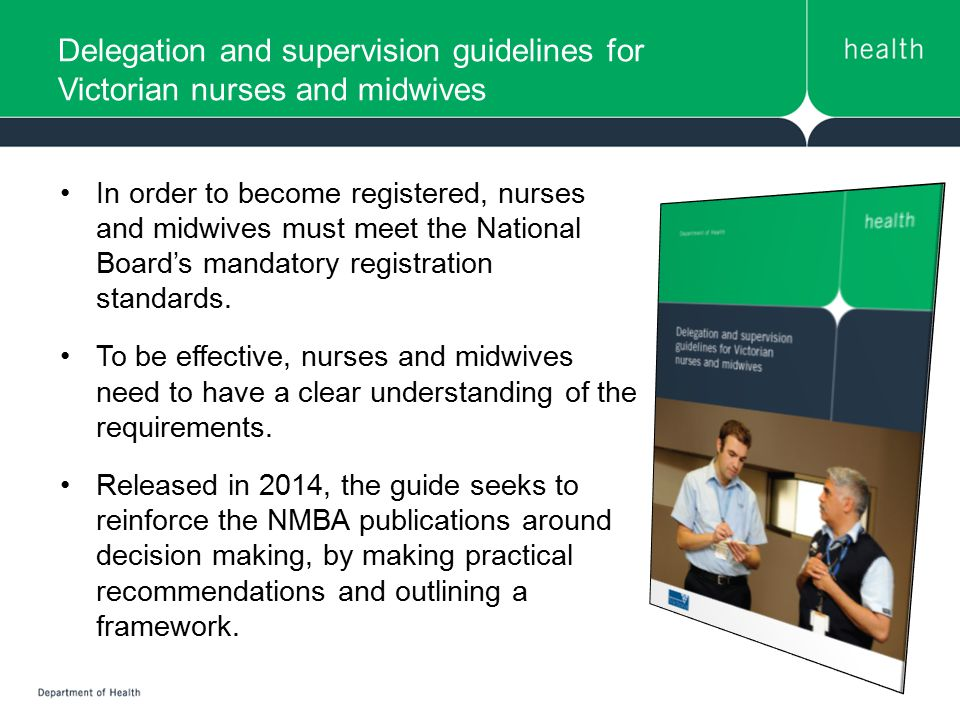 Delegation and supervision guidelines for Victorian nurses and midwives