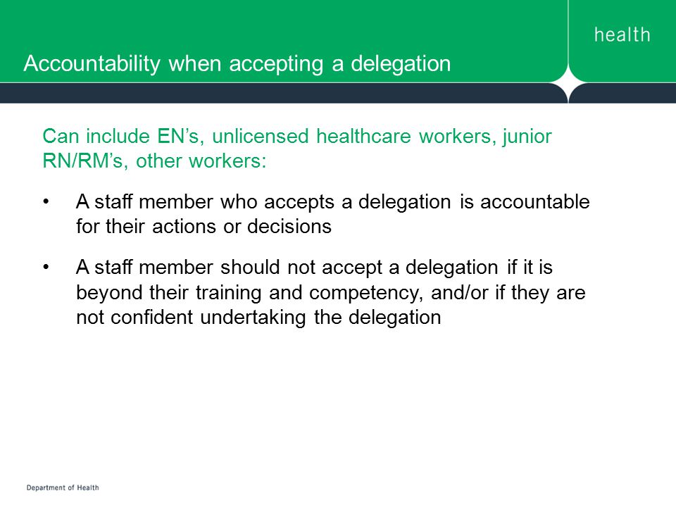 Accountability when accepting a delegation