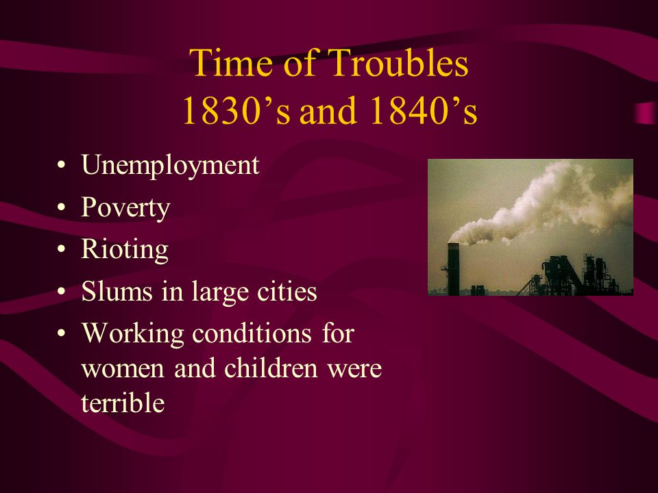 Time of Troubles 1830's and 1840's