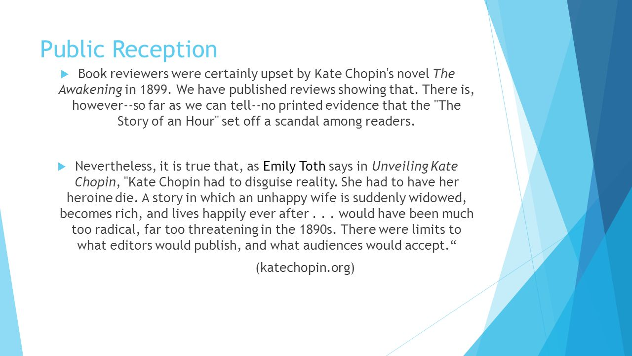 the unhappiness in the novel the story of an hour by kate chopin Honors english 10 blog  kate chopin ended this novel  chopin uses a bird to represent edna's life and struggle to be free throughout her novel the story.