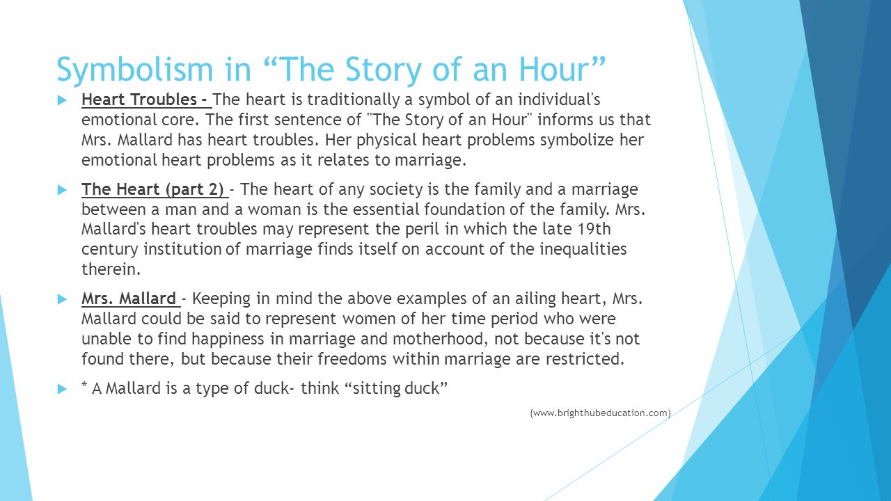 "symbolism in the story of an hour by kate chopin ""the story of an hour"" is kate chopin's short story about the thoughts of a woman  after she is told that her husband has died in an accident the story first."