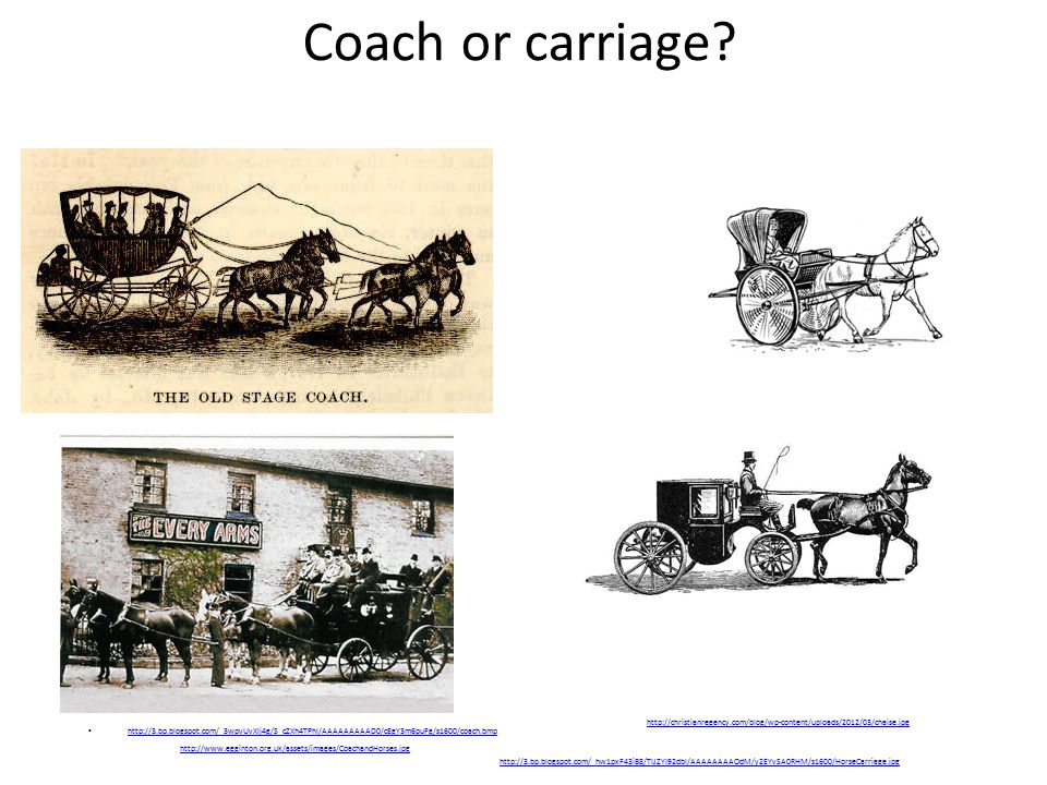 Coach or carriage http://christianregency.com/blog/wp-content/uploads/2012/03/chaise.jpg.