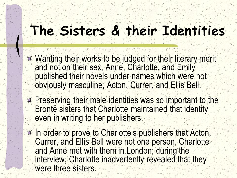 The Sisters & their Identities