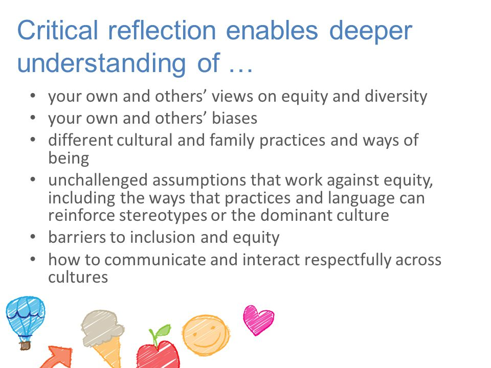 Critical reflection enables deeper understanding of …