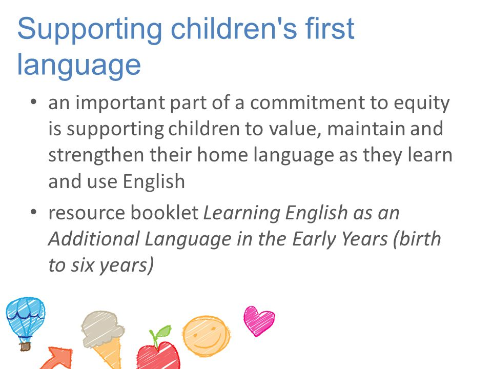 Supporting children s first language