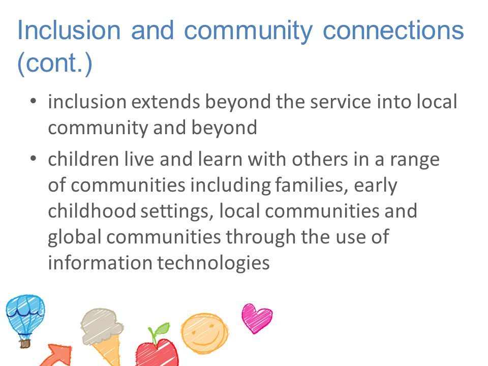 Inclusion and community connections (cont.)