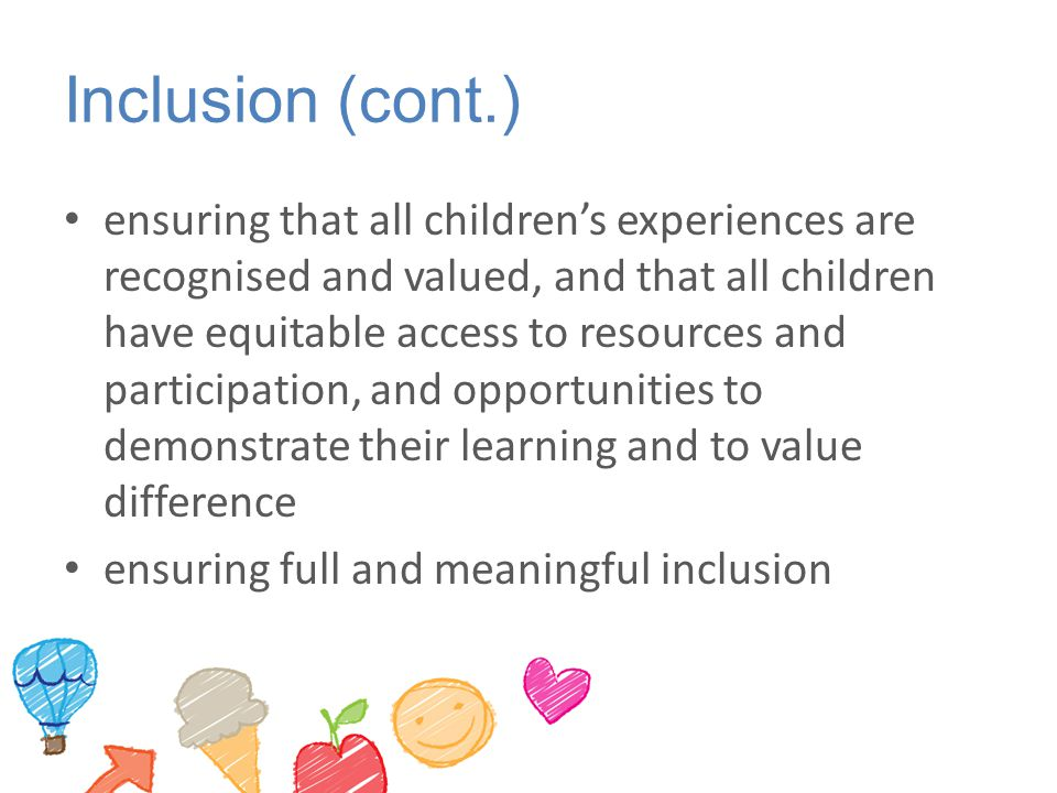 Inclusion (cont.)