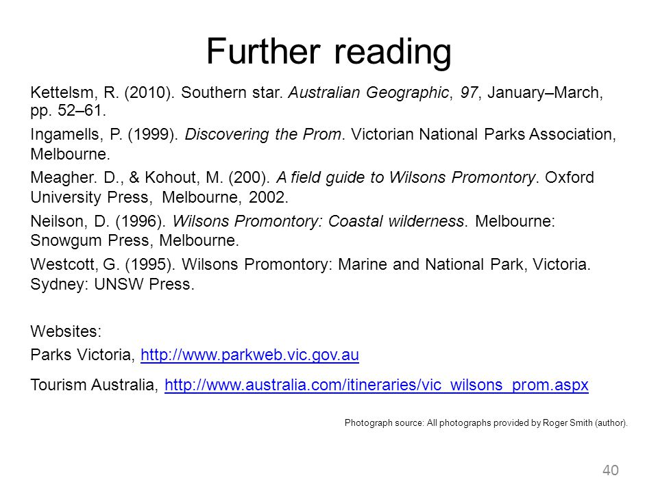 Further reading Kettelsm, R. (2010). Southern star. Australian Geographic, 97, January–March, pp. 52–61.