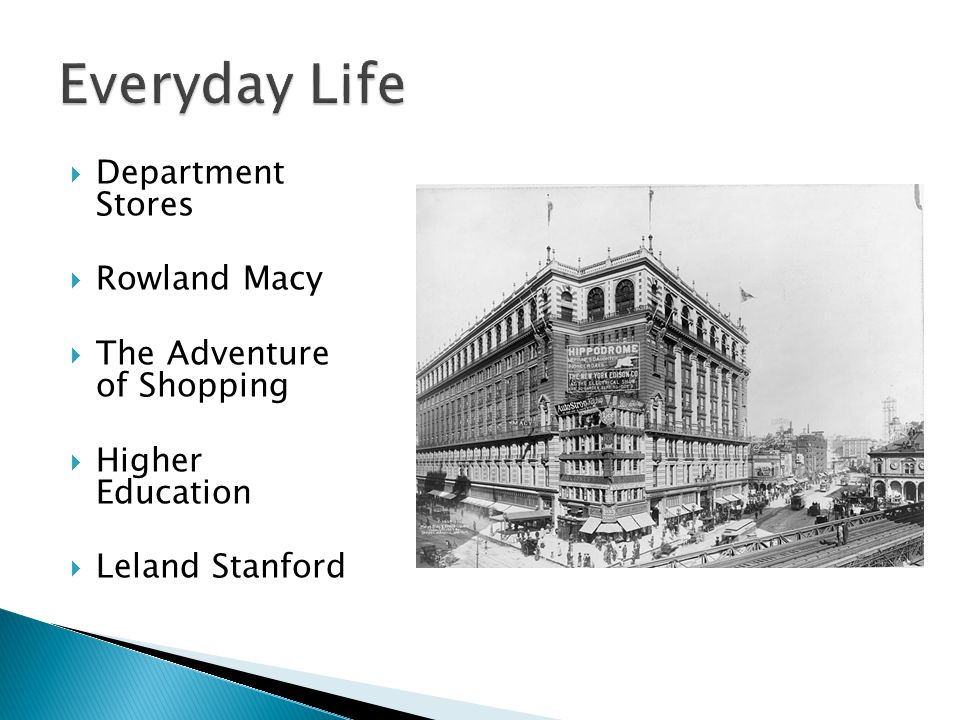 Everyday Life Department Stores Rowland Macy The Adventure of Shopping