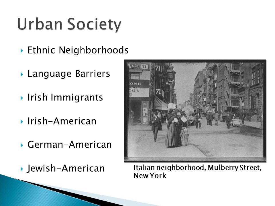 Urban Society Ethnic Neighborhoods Language Barriers Irish Immigrants