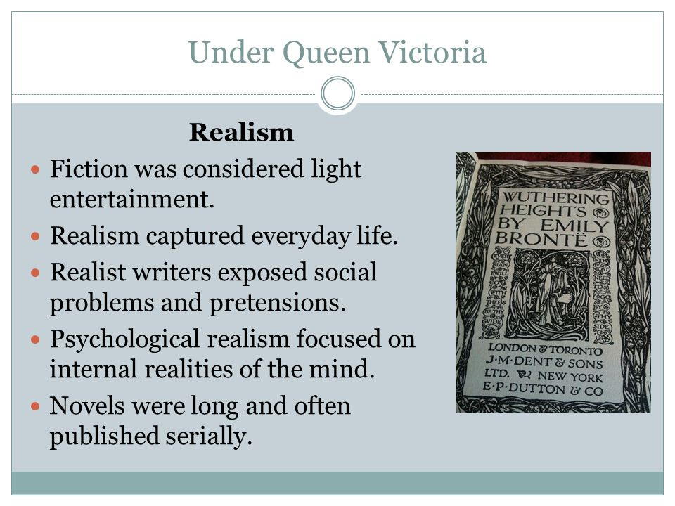 Under Queen Victoria Realism