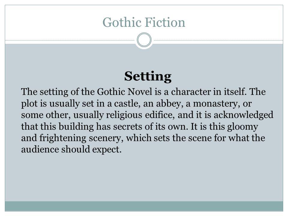 Gothic Fiction Setting