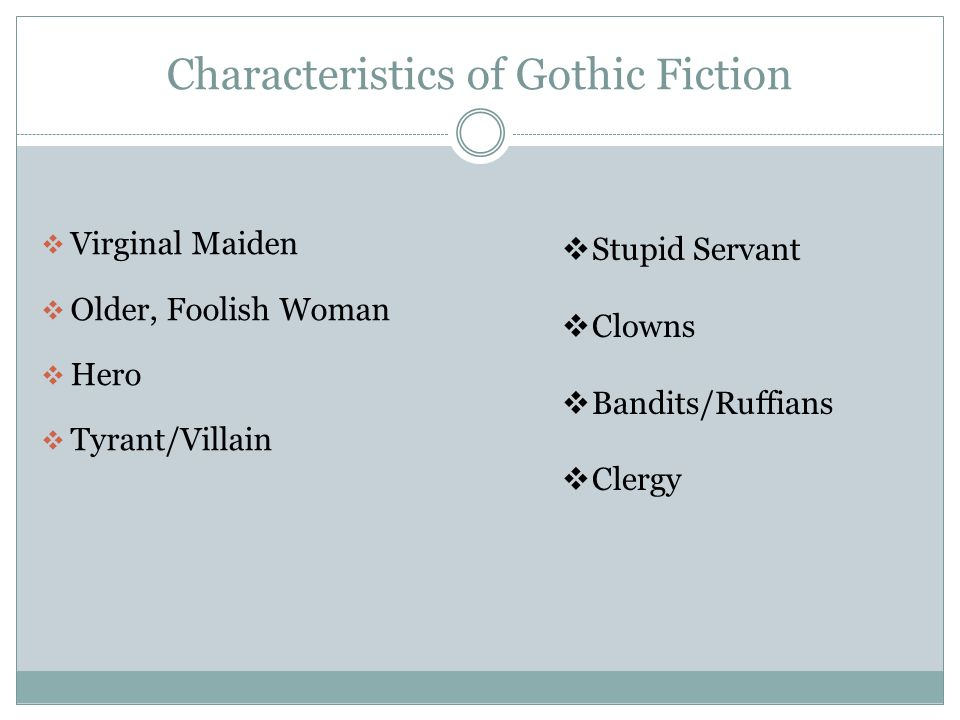 Characteristics of Gothic Fiction
