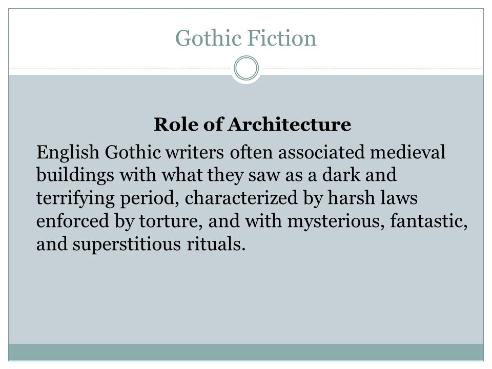 Gothic Fiction Role of Architecture