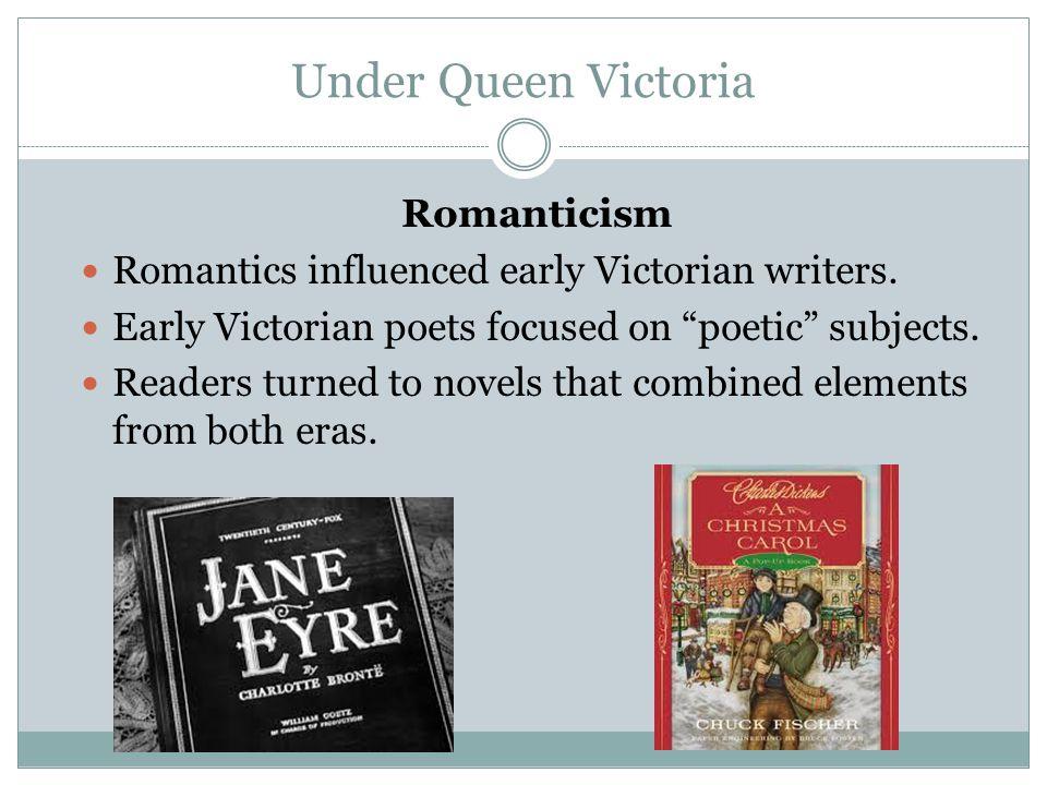 Under Queen Victoria Romanticism