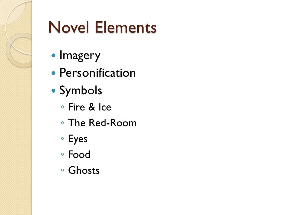 Novel Elements Imagery Personification Symbols Fire & Ice The Red-Room