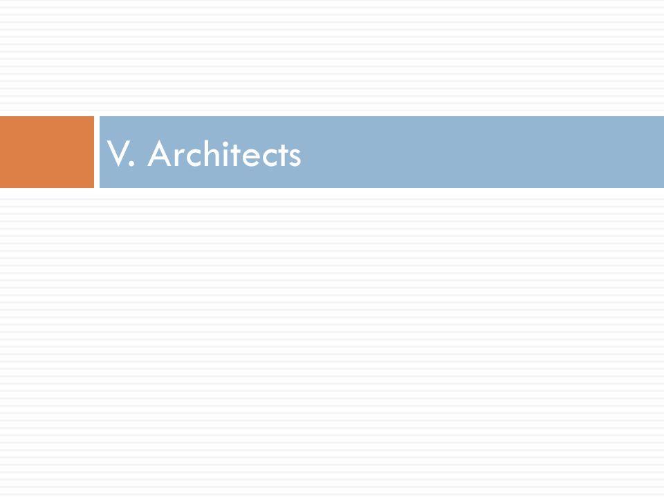 V. Architects