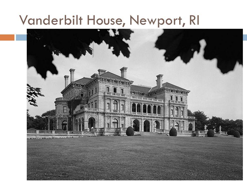 Vanderbilt House, Newport, RI