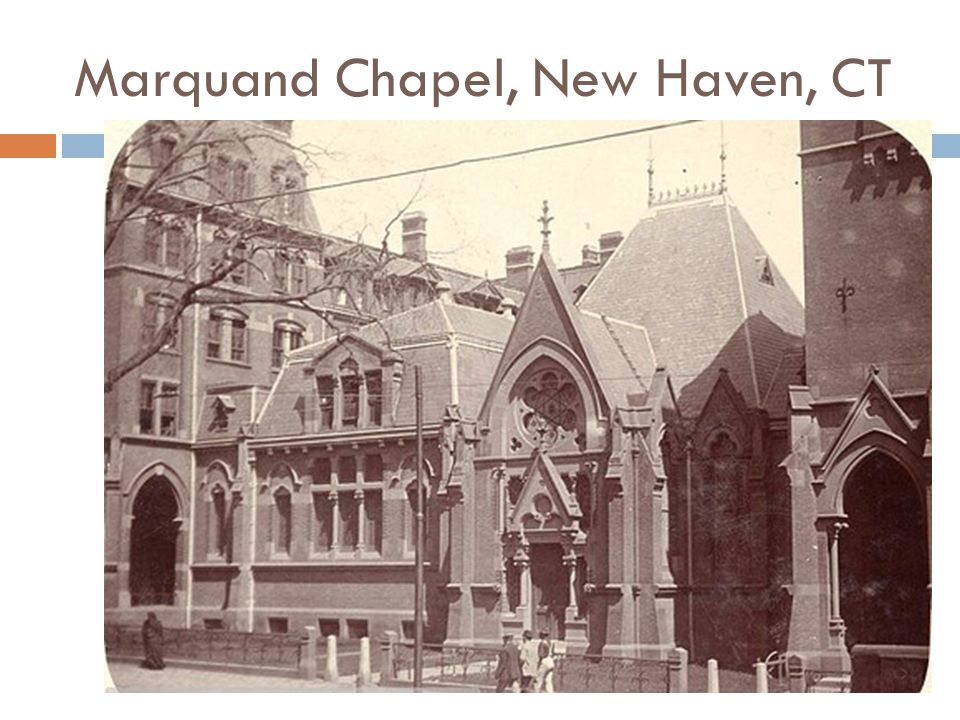 Marquand Chapel, New Haven, CT