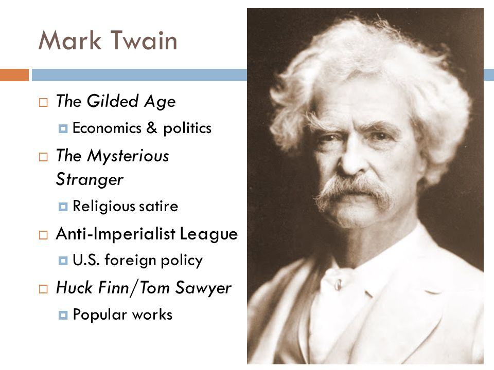 Mark Twain The Gilded Age The Mysterious Stranger