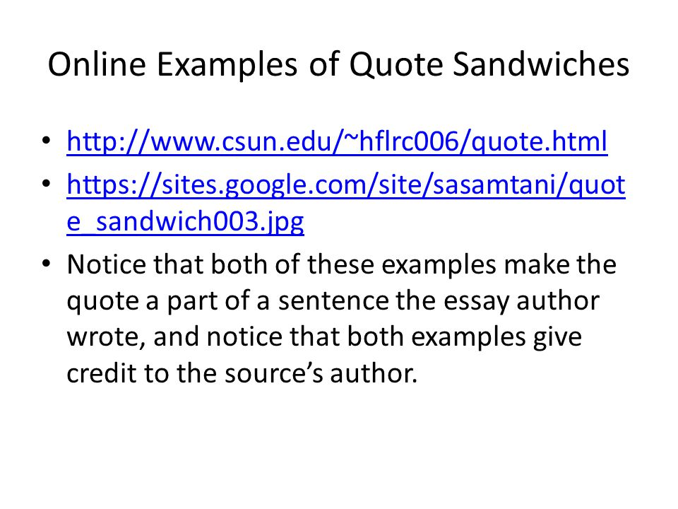 Online Examples of Quote Sandwiches