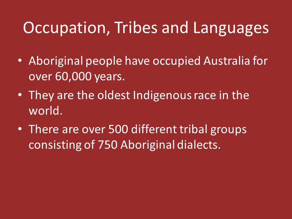 Occupation, Tribes and Languages