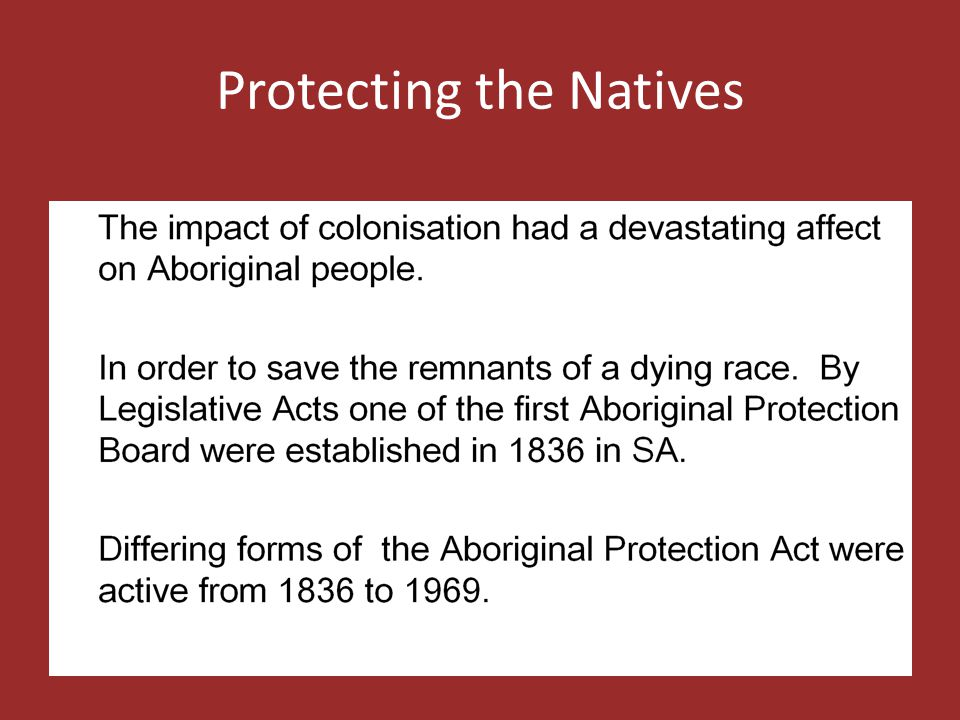 Protecting the Natives