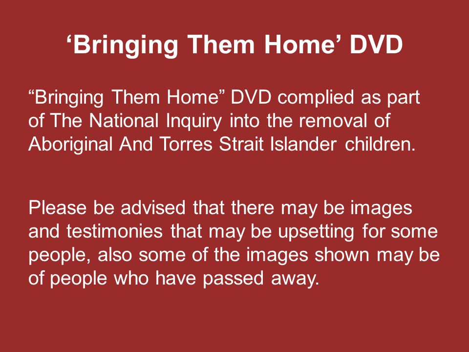 'Bringing Them Home' DVD