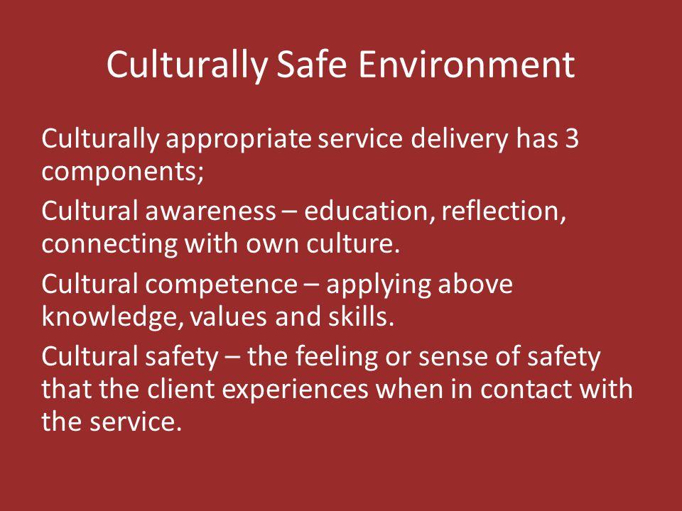 Culturally Safe Environment