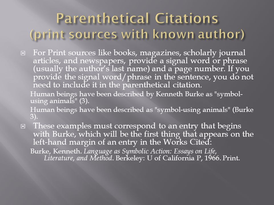 Parenthetical Citations (print sources with known author)