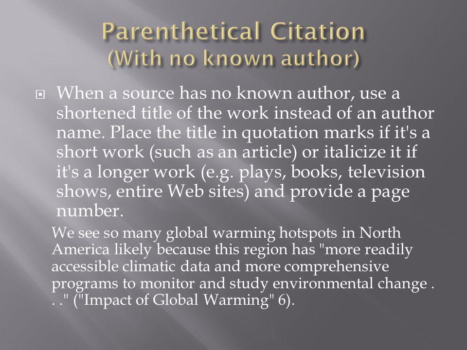 Parenthetical Citation (With no known author)