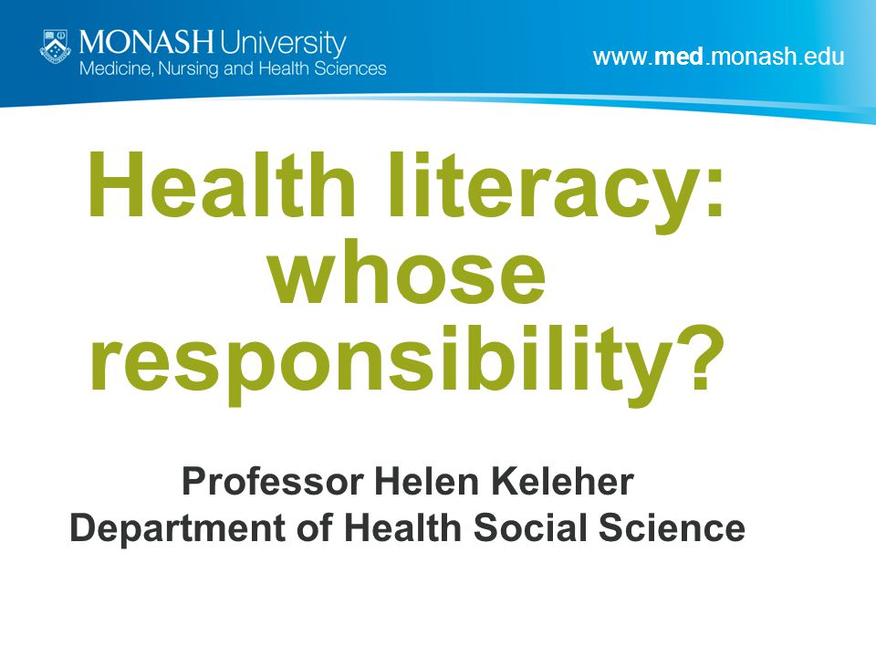 Health literacy: whose responsibility