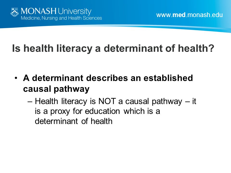 Is health literacy a determinant of health