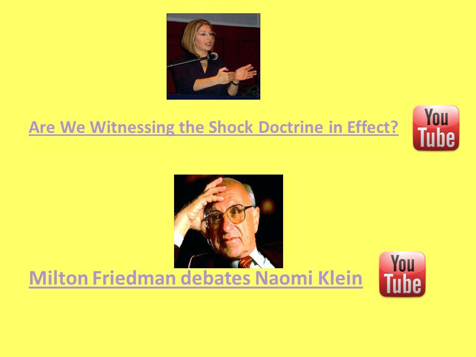 Milton Friedman debates Naomi Klein