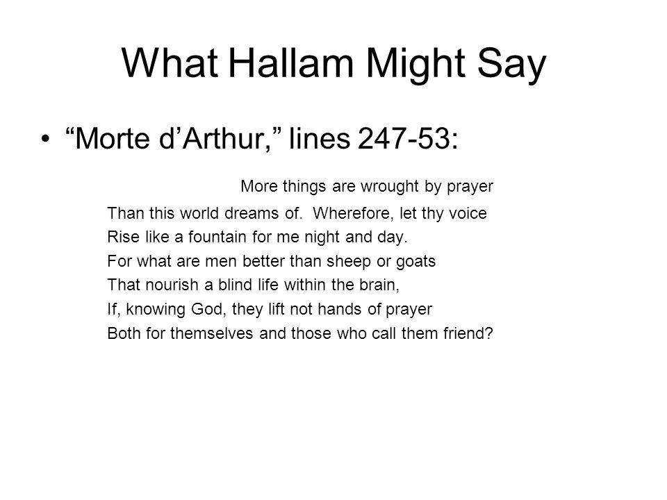 What Hallam Might Say Morte d'Arthur, lines 247-53:
