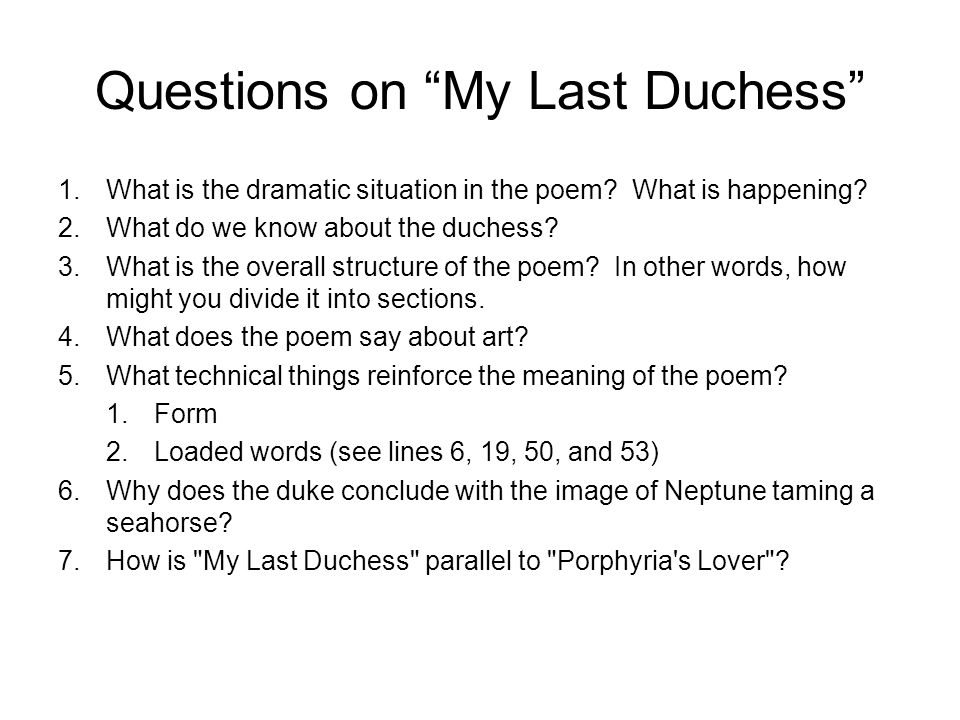 Questions on My Last Duchess