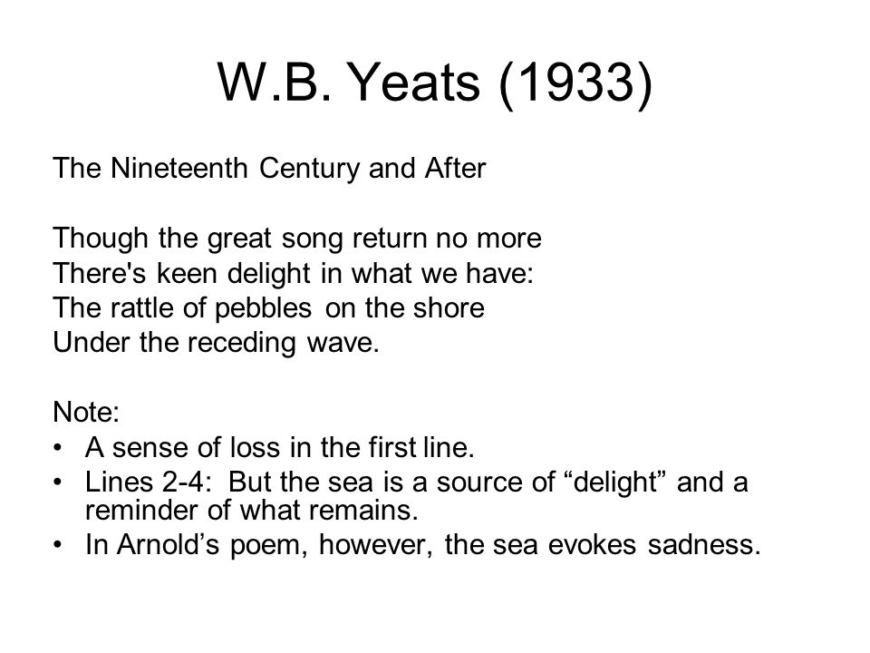 W.B. Yeats (1933) The Nineteenth Century and After