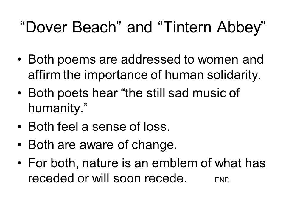 Dover Beach and Tintern Abbey