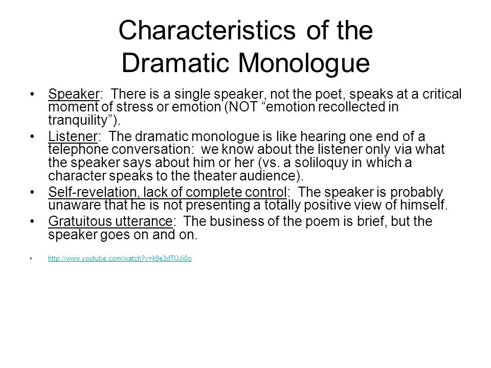 Characteristics of the Dramatic Monologue