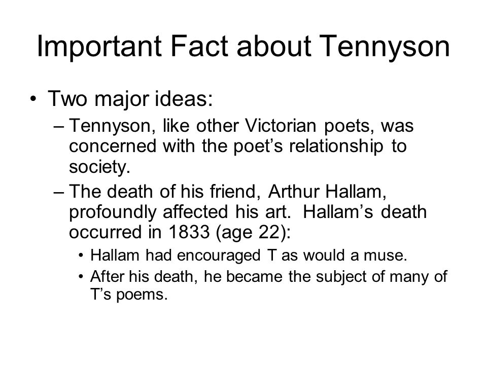Important Fact about Tennyson