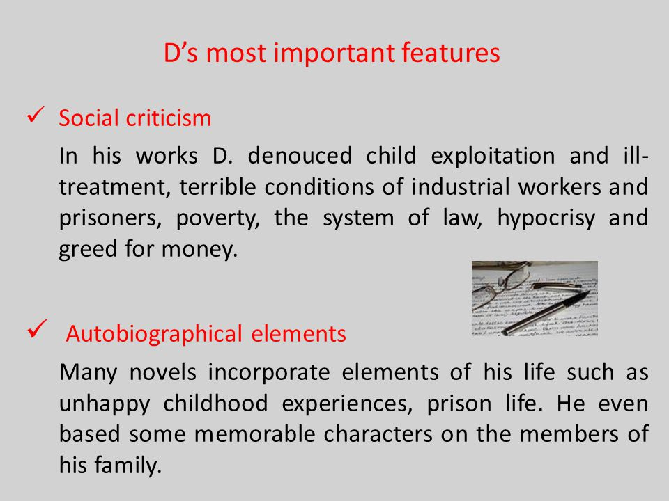 D's most important features