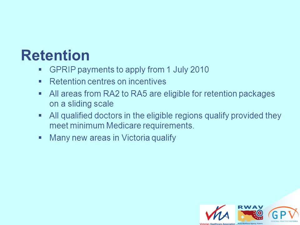 Retention GPRIP payments to apply from 1 July 2010