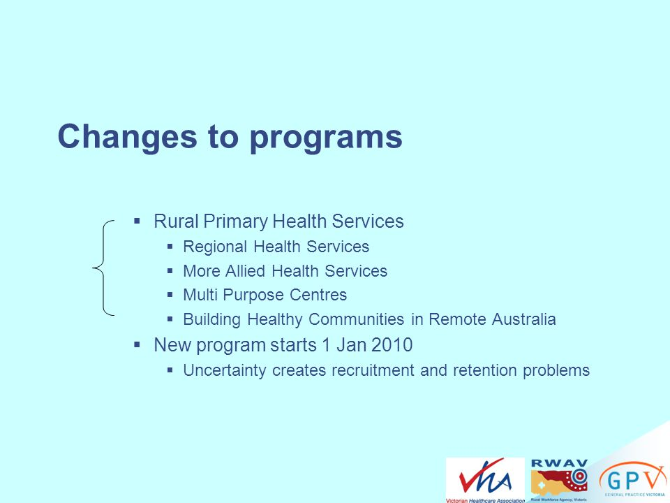 Changes to programs Rural Primary Health Services