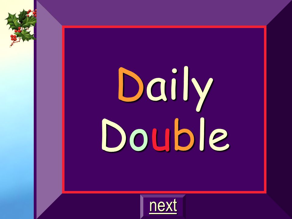 Daily Double next