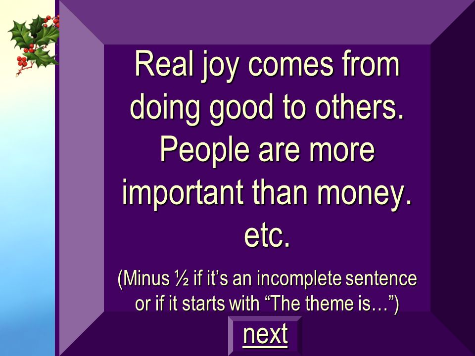 Real joy comes from doing good to others