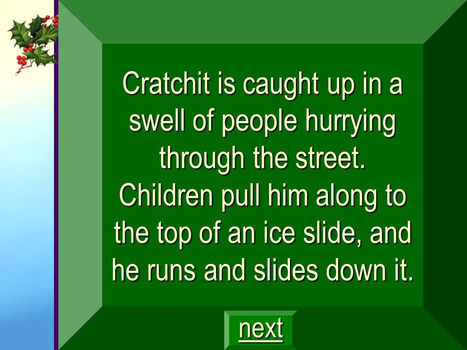 Cratchit is caught up in a swell of people hurrying through the street