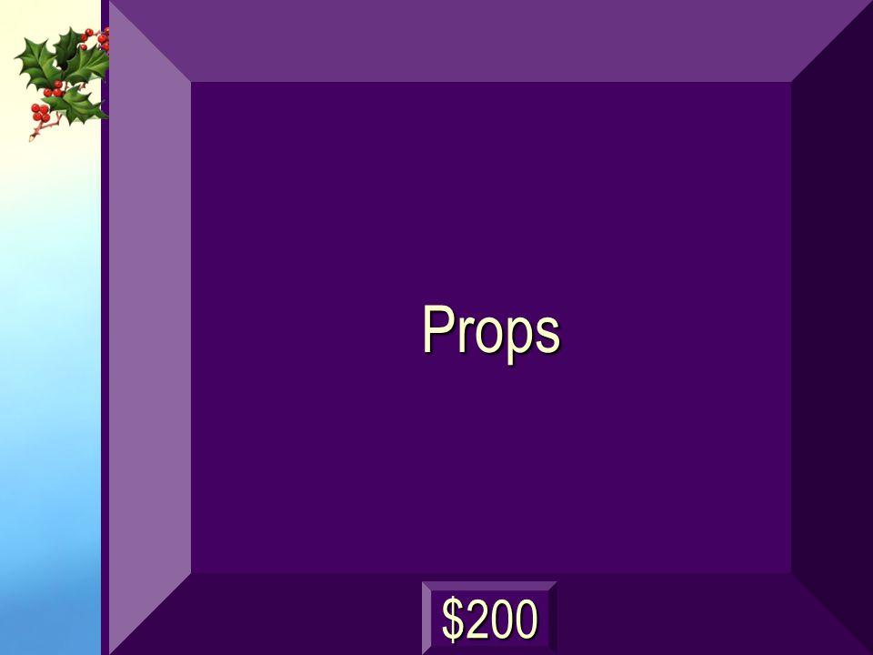 Props $200
