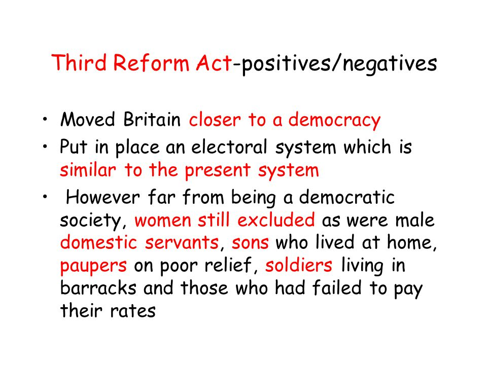 Third Reform Act-positives/negatives